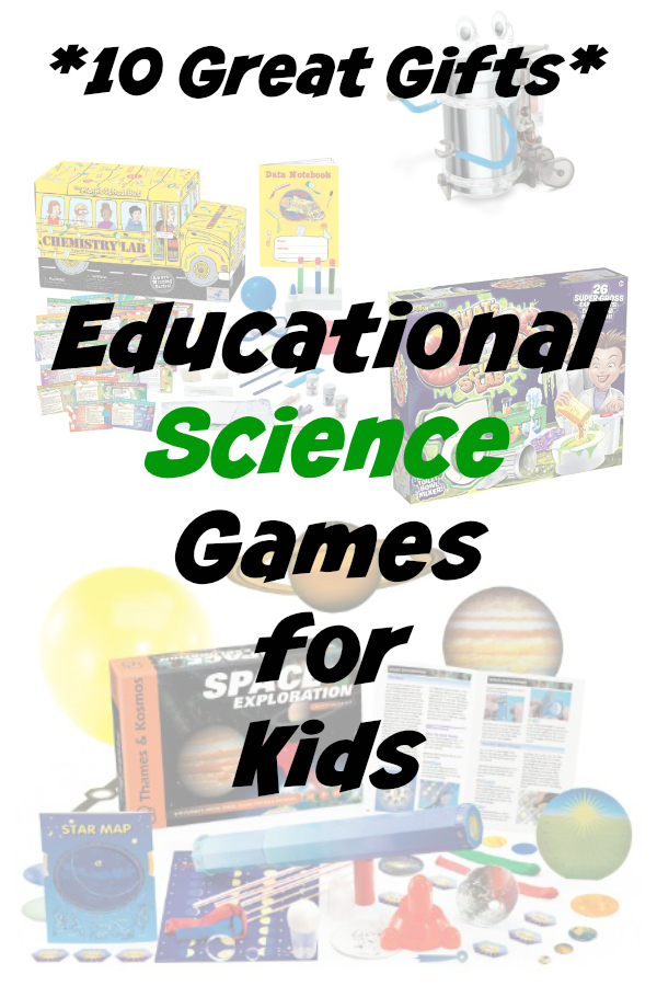 10 educational gifts for kids science games experiments