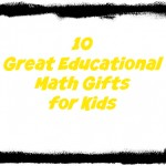 10 educational gifts for kids math games